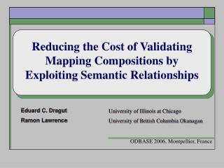 Reducing the Cost of Validating Mapping Compositions by Exploiting Semantic Relationships