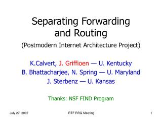 Separating Forwarding  and Routing