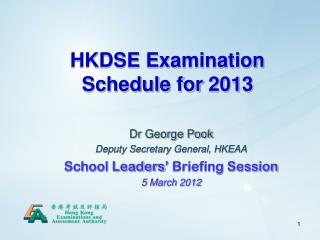 HKDSE Examination Schedule for 2013