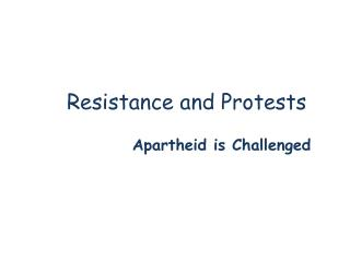 Resistance and Protests