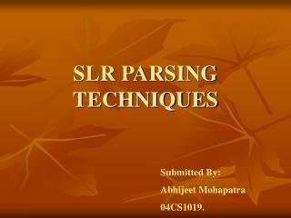 SLR PARSING TECHNIQUES