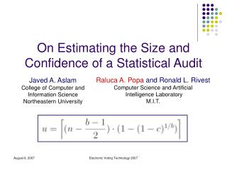 On Estimating the Size and Confidence of a Statistical Audit