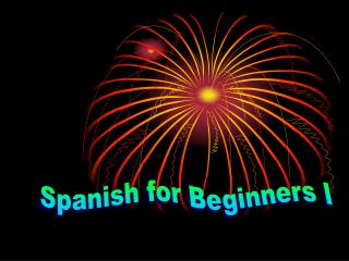Spanish for Beginners I