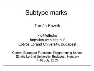Subtype marks