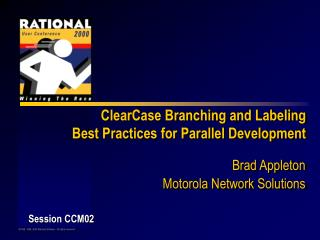 ClearCase Branching and Labeling Best Practices for Parallel Development