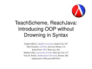 TeachScheme, ReachJava: Introducing OOP without Drowning in Syntax
