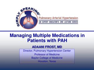 Managing Multiple Medications in Patients with PAH