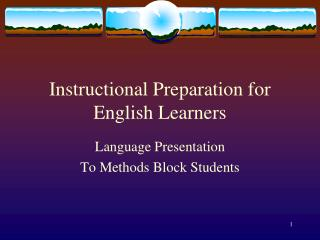 Instructional Preparation for English Learners
