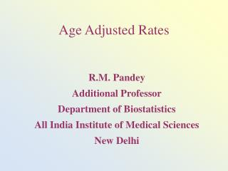Age Adjusted Rates