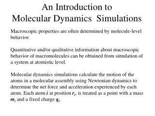 An Introduction to  Molecular Dynamics  Simulations