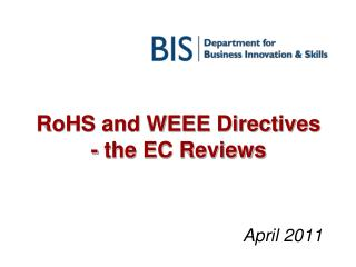 RoHS and WEEE Directives                                    - the EC Reviews