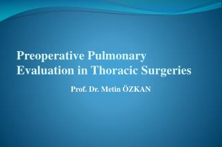 Preoperative Pulmonary Evaluation in Thoracic Surgeries