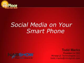 Social Media on Your Smart Phone