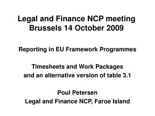 Legal and Finance NCP meeting Brussels 14 October 2009