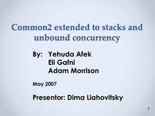 Common2  extended to stacks and unbound concurrency