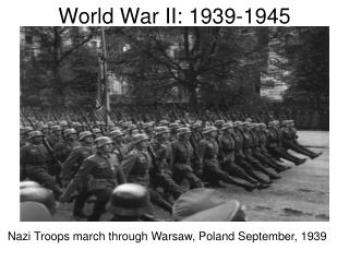 World War II: 1939-1945