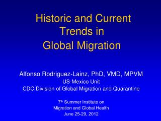 Historic and Current Trends in  Global Migration