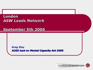 London ASW Leads Network September 5th 2006