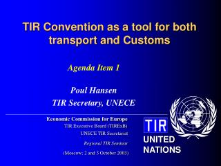 TIR Convention as a tool for both transport and Customs
