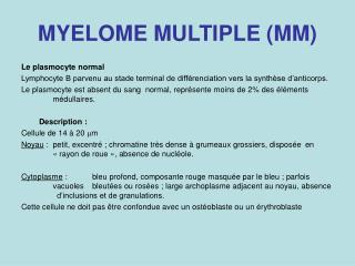 MYELOME MULTIPLE (MM)