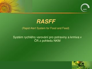RASFF (Rapid Alert System for Food and Feed)