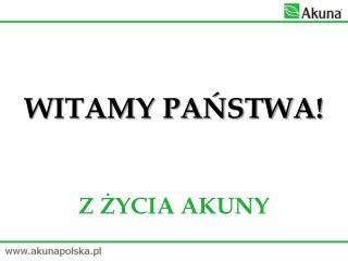 WITAMY PAŃSTWA!