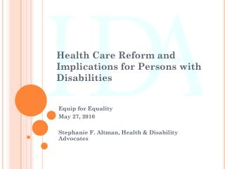 Health Care Reform and Implications for Persons with Disabilities