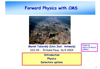 Forward Physics with CMS