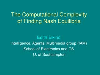 The Computational Complexity of Finding Nash Equilibria