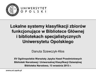 Danuta Szewczyk-Kłos XV Ogólnopolskie Warsztaty Języka Haseł Przedmiotowych