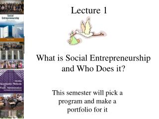 What is Social Entrepreneurship and Who Does it?