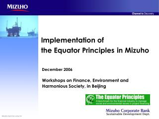 Implementation of  the Equator Principles in Mizuho