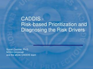 CADDIS -  Risk-based Prioritization and Diagnosing the Risk Drivers