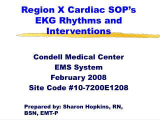 Region X Cardiac SOP's EKG Rhythms and Interventions
