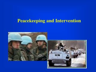Peacekeeping and Intervention