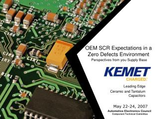 OEM SCR Expectations in a Zero Defects Environment