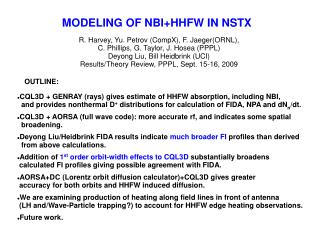 MODELING OF NBI+HHFW IN NSTX