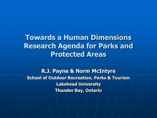 Towards a Human Dimensions Research Agenda for Parks and Protected Areas