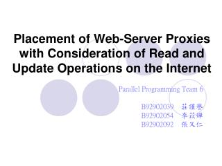 Placement of Web-Server Proxies with Consideration of Read and Update Operations on the Internet