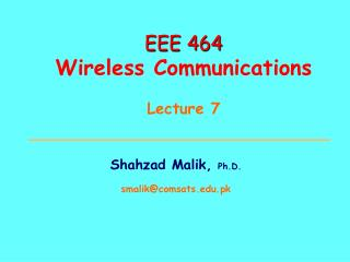 EEE 464 Wireless Communications Lecture 7