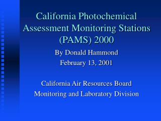 California Photochemical Assessment Monitoring Stations (PAMS) 2000