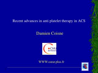 Recent advances in anti platelet therapy in ACS