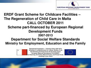 ERDF Grant Scheme for Childcare Facilities – The Regeneration of Child Care in Malta