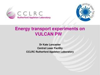 Energy transport experiments on VULCAN PW