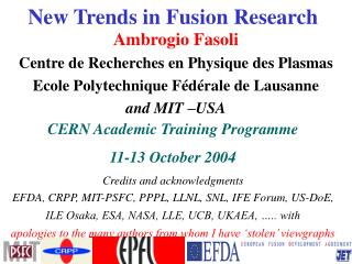 New Trends in Fusion Research