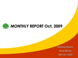 MONTHLY REPORT Oct, 2009