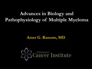 Advances in Biology and Pathophysiology of Multiple Myeloma