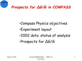 Prospects for ΔG/G in COMPASS