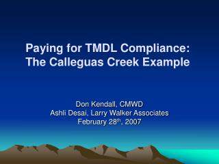 Paying for TMDL Compliance:   The Calleguas Creek Example