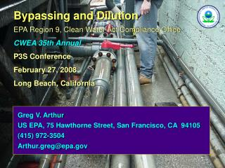 Bypassing and Dilution EPA Region 9, Clean Water Act Compliance Office CWEA 35th Annual